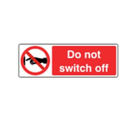 Sign Do Not Switch Off Self Adhesive Vinyl 30 X 10cm Red