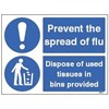 SIGN - DISPOSE OF USED TISSUES IN BINS PROVIDED SELF ADHESIVE VINYL 150MMX200MM